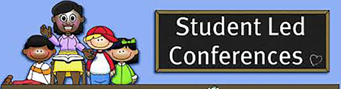 Student Led Conferences with cartoon graphics