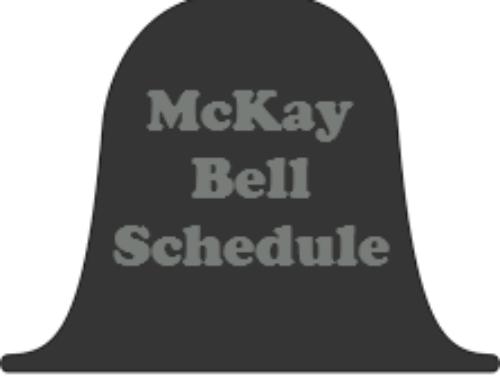 """20-21 McKay """"Bell"""" Schedule"""