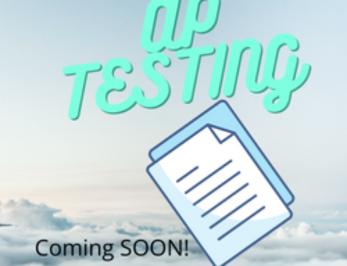 AP Testing is approaching quickly!